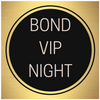 BOND VIP NIGHT